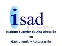 Instituto Superior de Alta Dirección en Gastronomía y Restauración